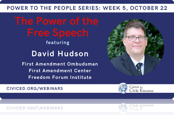 Webinar: The Power of Free Speech with David Hudson